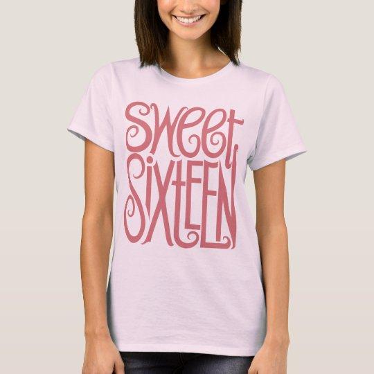 Sweet Sixteen Pink T-shirt