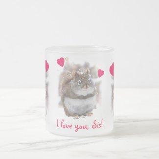 Sweet Squirrel Sister Mug