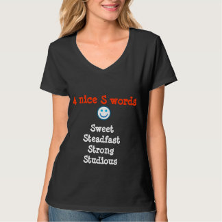 Sweet Steadfast  Strong Studious  SSS T-Shirt