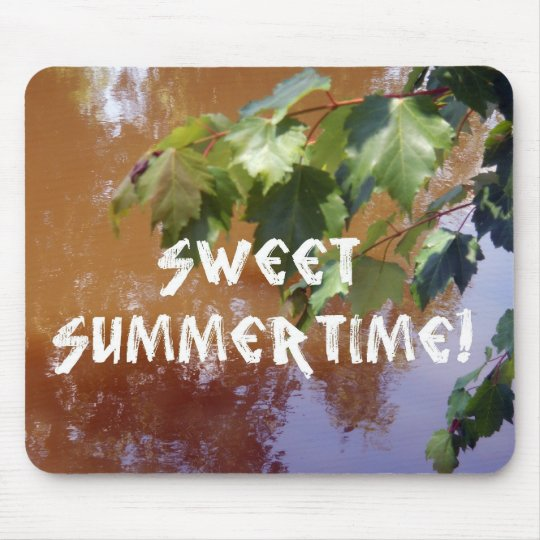 Sweet Summertime! Mouse Pad