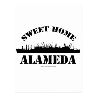 Sweet Sweet Home Alameda Postcard