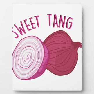 Sweet Tang Plaque
