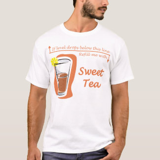Sweet Tea 2 T-Shirt