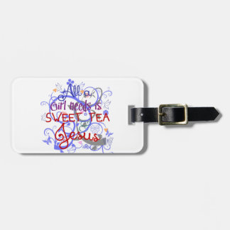 Sweet Tea and Jesus Tags For Bags