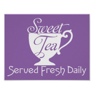 Sweet Tea Served Fresh Daily Restaurant Sign
