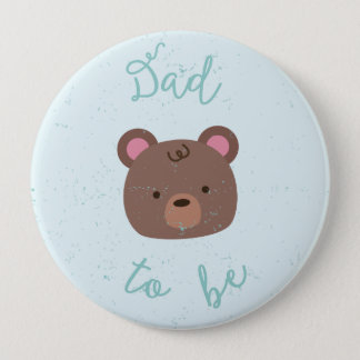 Sweet Teddy Baby Shower Dad to Be Button