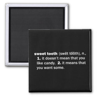 Sweet Tooth Refrigerator Magnet