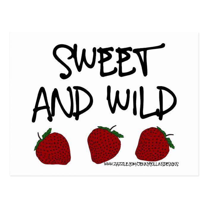 Sweet & Wild Postcard