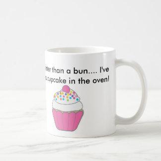 Sweeter than a bun..I've got a cupcake in the oven Coffee Mug