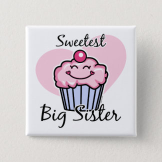 Sweetest Big Sister Button