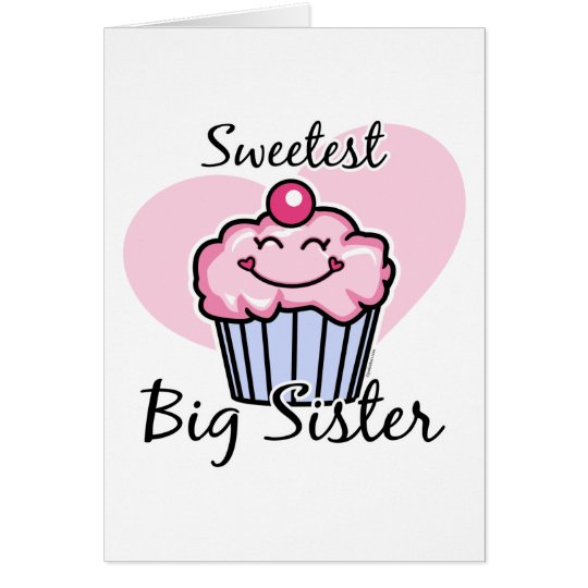 Sweetest Big Sister Card