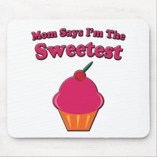 Sweetest Cupcake Saying Mouse Pad