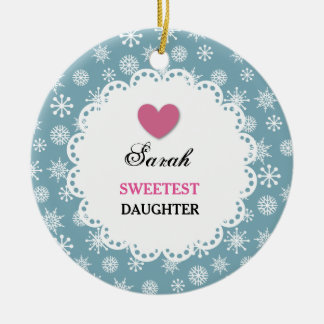 Sweetest DAUGHTER Blue and White Snowflakes S12Z Ceramic Ornament