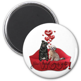 Sweetest Day - You Had Me at Woof! Magnet