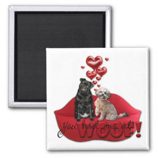 Sweetest Day - You Had Me at Woof Refrigerator Magnet