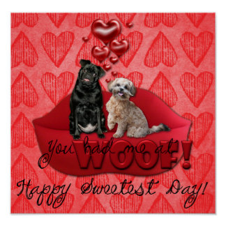 Sweetest Day - You Had Me at Woof! Poster