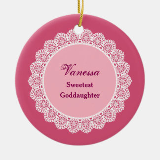 Sweetest GODDAUGHTER Ever Custom Name Lace Gift Ceramic Ornament