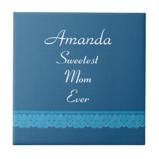 Sweetest MOM Ever French Blue and Lace Gift Item Ceramic Tile