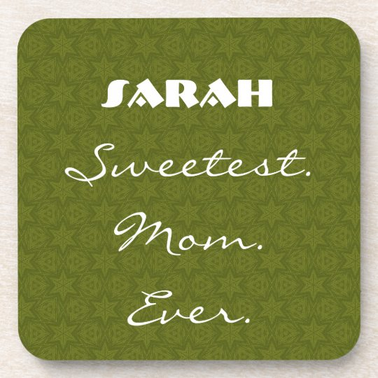 Sweetest Mom Ever Olive Green Star Pattern Gift Beverage Coaster
