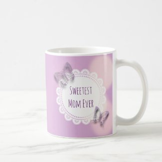 Sweetest Mom Ever Purple Butterfly Coffee Mug