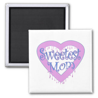 Sweetest Mom Magnet