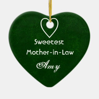Sweetest Mother-in-Law with Heart HUNTER GREEN Ceramic Ornament