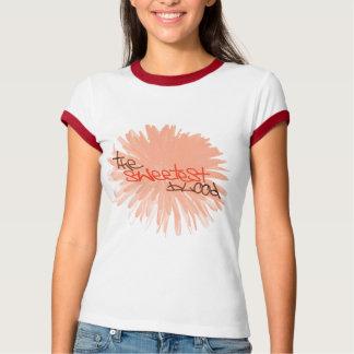 Sweetest T-shirt
