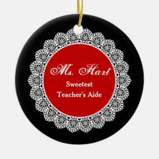 Sweetest TEACHER'S AIDE White Round Lace P06 Ceramic Ornament