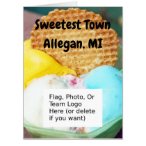 """""""Sweetest Town"""" Design For Allegan, Michigan Card"""