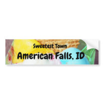 """Sweetest Town"" Design For American Falls, Idaho Bumper Sticker"