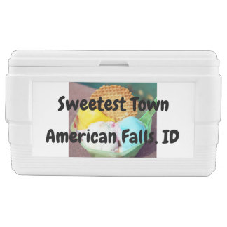 """Sweetest Town"" Design For American Falls, Idaho Chest Cooler"