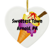 """Sweetest Town"" Design For Arnold, Pennsylvania Ceramic Ornament"