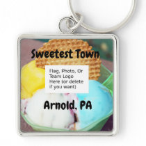 """Sweetest Town"" Design For Arnold, Pennsylvania Keychain"