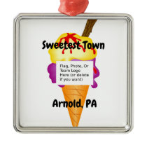 """Sweetest Town"" Design For Arnold, Pennsylvania Metal Ornament"