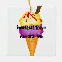 """Sweetest Town"" Design For Aurora, Nebraska Ceramic Ornament"
