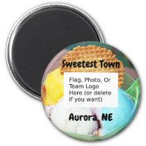 """""""Sweetest Town"""" Design For Aurora, Nebraska Magnet"""