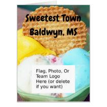 """Sweetest Town"" Design For Baldwyn, Mississippi Card"