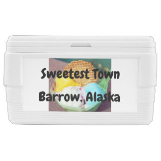 """Sweetest Town"" Design For Barrow, Alaska Chest Cooler"