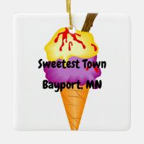 """Sweetest Town"" Design For Bayport, Minnesota Ceramic Ornament"