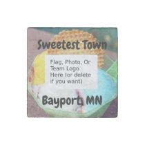 """Sweetest Town"" Design For Bayport, Minnesota Stone Magnet"