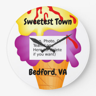 """Sweetest Town"" Design For Bedford, Virginia Large Clock"