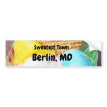 """Sweetest Town"" Design For Berlin, Maryland Bumper Sticker"