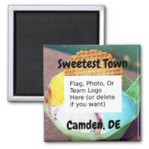 """""""Sweetest Town"""" Design For Camden, Delaware Magnet"""