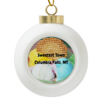 """Sweetest Town"" Design For Columbia Falls, Montana Ceramic Ball Christmas Ornament"