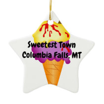 """Sweetest Town"" Design For Columbia Falls, Montana Ceramic Ornament"