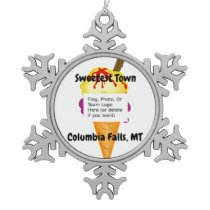 """Sweetest Town"" Design For Columbia Falls, Montana Snowflake Pewter Christmas Ornament"