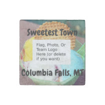 """""""Sweetest Town"""" Design For Columbia Falls, Montana Stone Magnet"""