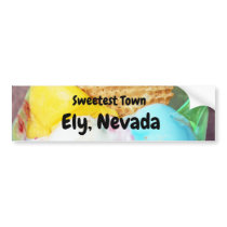 """Sweetest Town"" Design For Ely, Nevada Bumper Sticker"