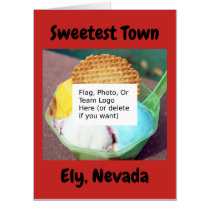 """Sweetest Town"" Design For Ely, Nevada Card"