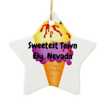 """Sweetest Town"" Design For Ely, Nevada Ceramic Ornament"
